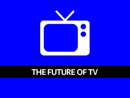 4 Trends Driving the Future of Television
