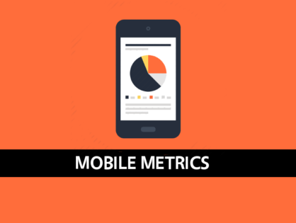 Ultimate Mobile Metrics Guide [Updated 2017]